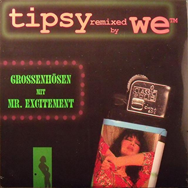Tipsy / We MR EXCITEMENT MIT GROSSENHOSEN Vinyl Record