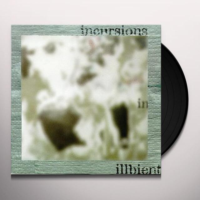 INCURSIONS IN ILLBIENT / VARIOUS (Vinyl)