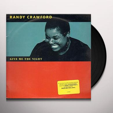 Randy Crawford GIVE ME THE NIGHT (X9) Vinyl Record
