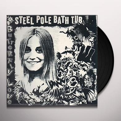 Steel Pole Bathtub BUTTERFLY LOVE Vinyl Record