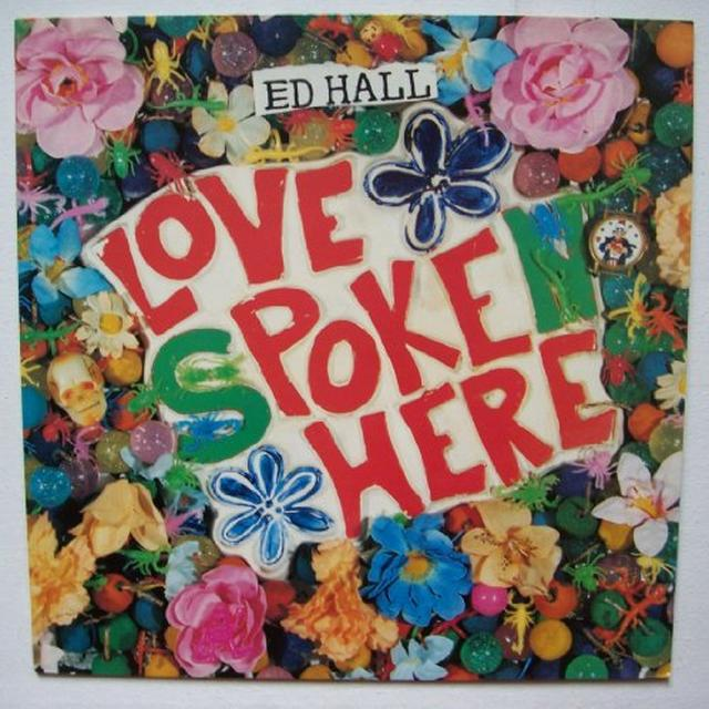 Ed Hall LOVE POKE HERE Vinyl Record