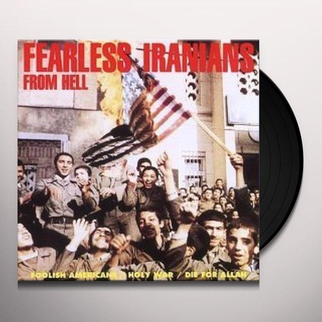 Fearless Iranians FOOLISH AMERICANS Vinyl Record