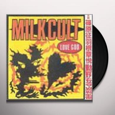 Milk Cult LOVE GOD Vinyl Record