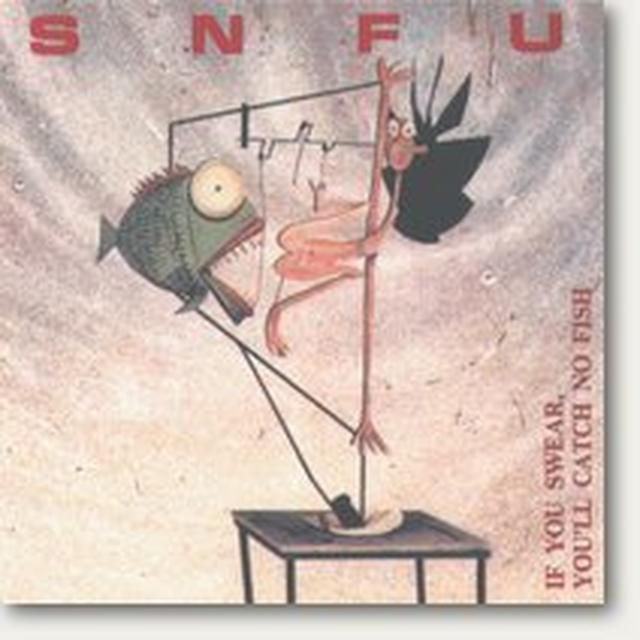 Snfu IF YOU SWEAR YOU'LL CATCH FISH Vinyl Record
