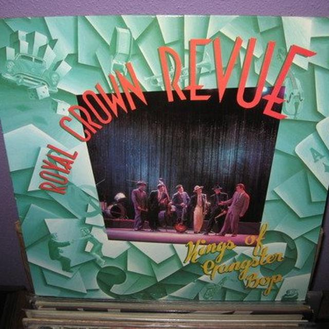 Royal Crown Revue KINGS OF GA NGSTER BOP Vinyl Record