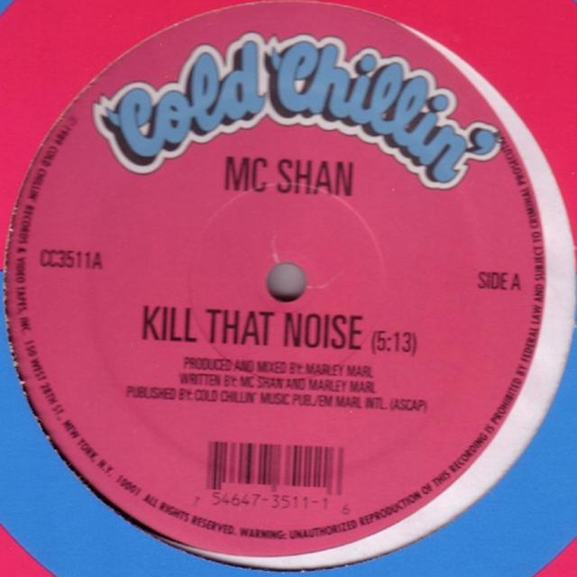 Mc Shan KILL THAT NOISE Vinyl Record