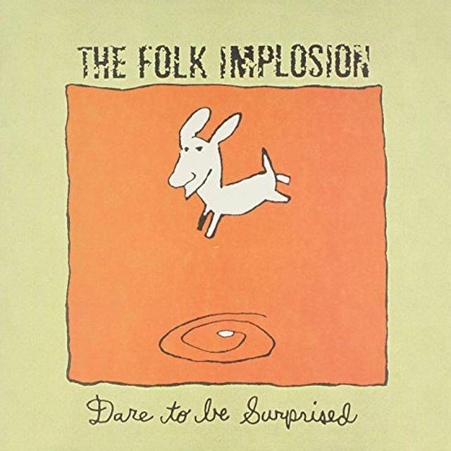 Folk Implosion DARE TO BE SURPRISED Vinyl Record
