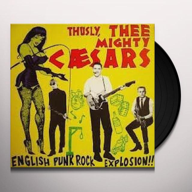 Thee Mighty Caesars ENGLISH PUNK ROCK Vinyl Record
