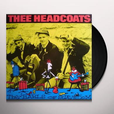 Thee Headcoats EARLS OF SAUVEDOM Vinyl Record