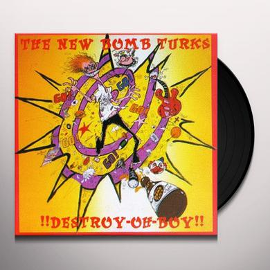 New Bomb Turks DESTROY OH BOY Vinyl Record - Reissue
