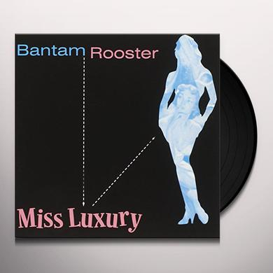 Bantam Rooster MISS LUXURY Vinyl Record