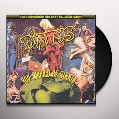 Dirtys YOU SHOULD BE SINNIN Vinyl Record
