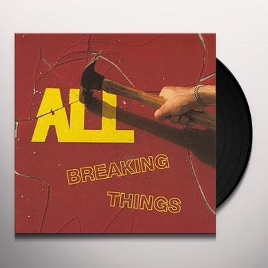 All BREAKING THINGS Vinyl Record
