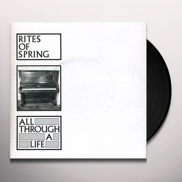 Rites Of Spring ALL THROUGH A LIFE Vinyl Record