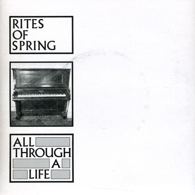 Rites Of Spring ALL THROUGH A LIFE Vinyl Record - Reissue