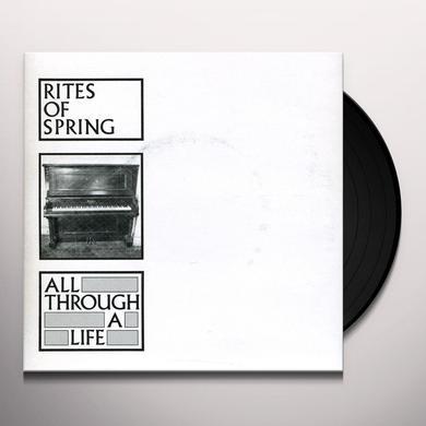 Rites Of Spring ALL THROUGH A LIFE Vinyl Record - Reissue
