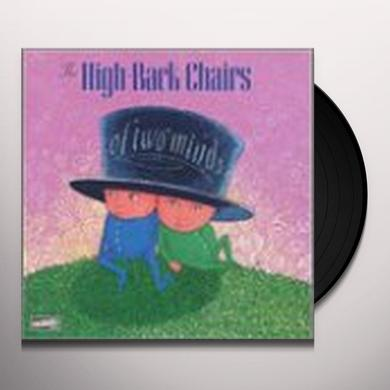 High Back Chairs OF TWO MINDS Vinyl Record