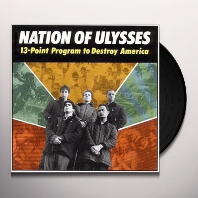 Nation Of Ulysses 13 POINT PROGRAM TO DESTROY AMERICA Vinyl Record