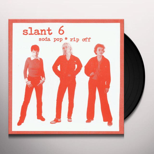 Slant 6 SODA POP RIP OFF Vinyl Record
