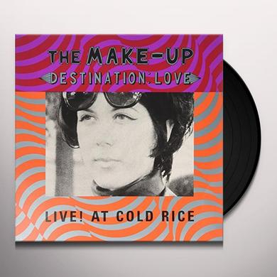 Make Up DESTINATION: LOVE LIVE AT COLD RICE Vinyl Record