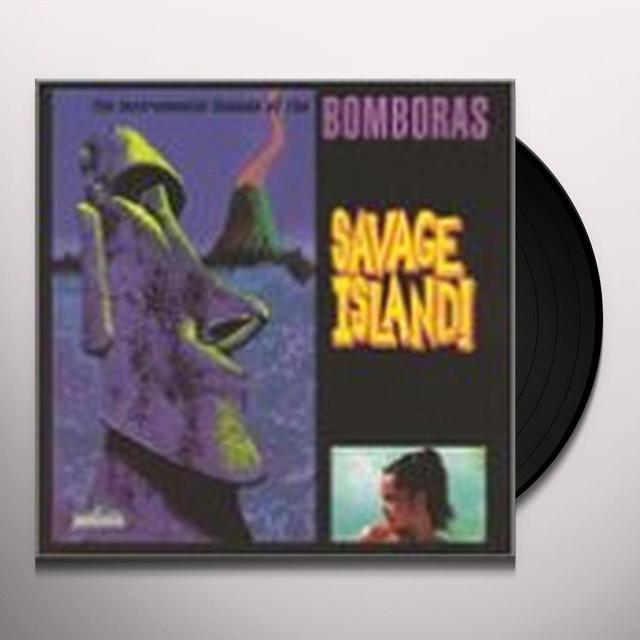Bomboras SAVAGE ISLAND Vinyl Record