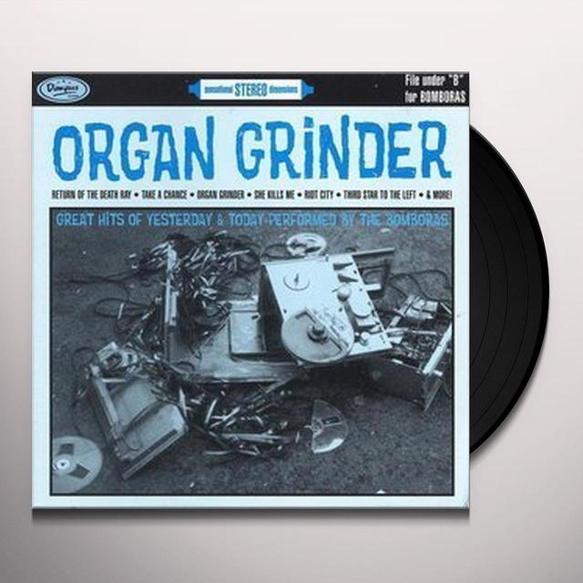 Bomboras ORGAN GRINDER Vinyl Record