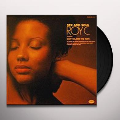Roy C SEX & SOUL Vinyl Record