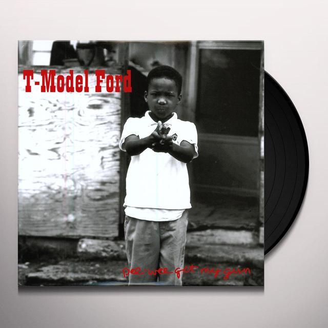 T-Model Ford PEE WEE GET MY GUN Vinyl Record