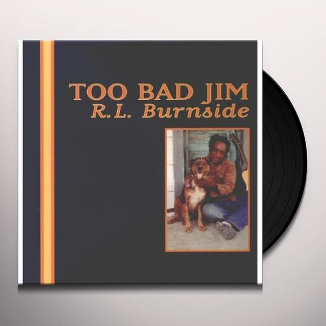 R.L. Burnside TOO BAD JIM Vinyl Record