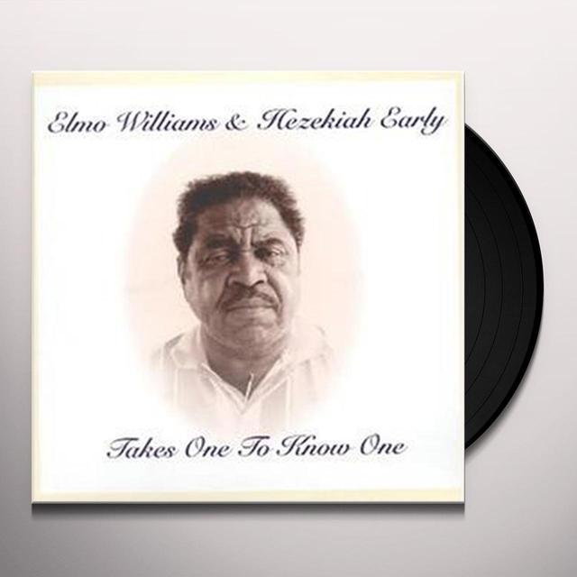 Elmo Williams / Hezekiah Early TAKES ONE TO KNOW ONE Vinyl Record