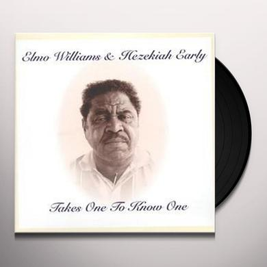 Elmo Williams / Hezekiah Early TAKES ONE TO KNOW ONE Vinyl Record