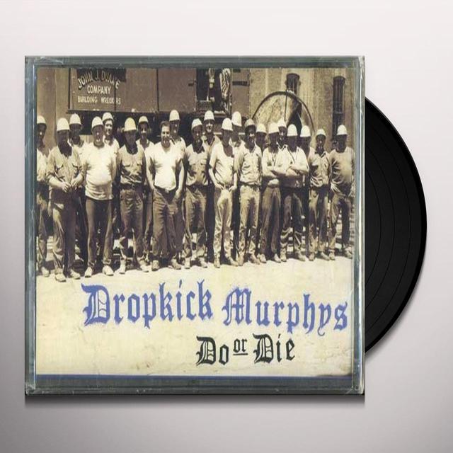 Dropkick Murphys DO OR DIE Vinyl Record