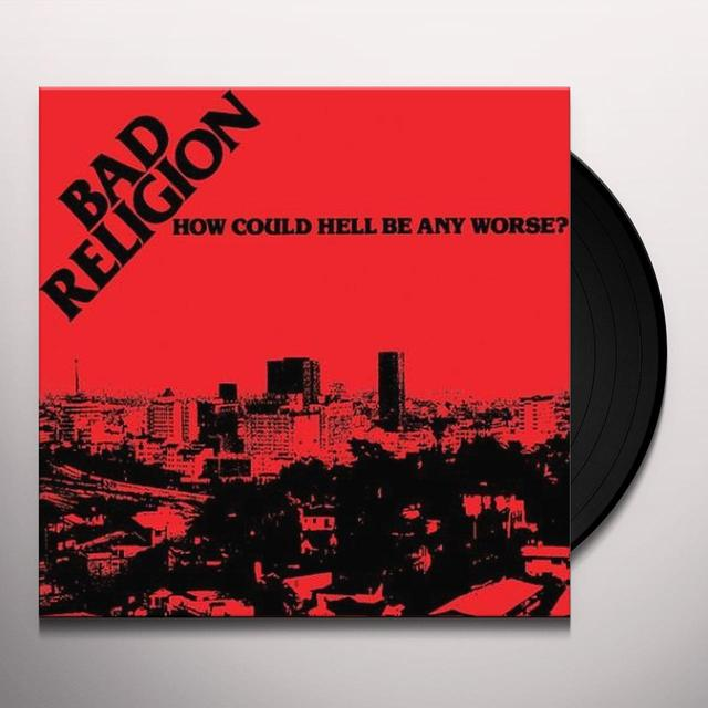 Bad Religion HOW COULD HELL BE Vinyl Record