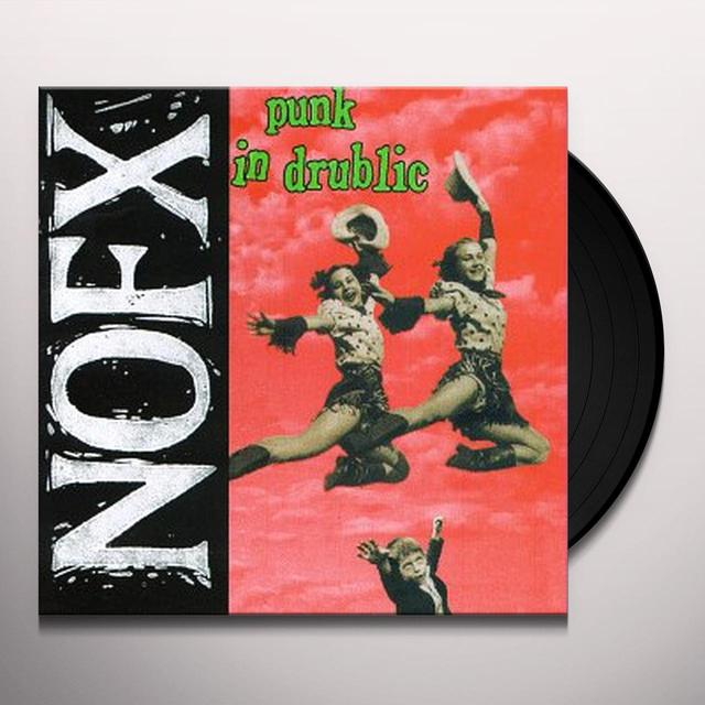 Nofx PUNK IN DRUBLIC Vinyl Record