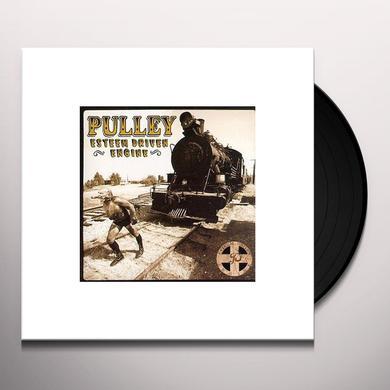 Pulley ESTEEM DRIVEN ENGINE Vinyl Record