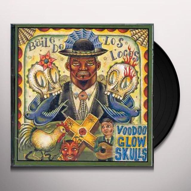 Voodoo Glow Skulls BAILE DE LOS LOCOS Vinyl Record