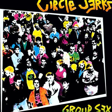 Circle Jerks GROUP SEX Vinyl Record