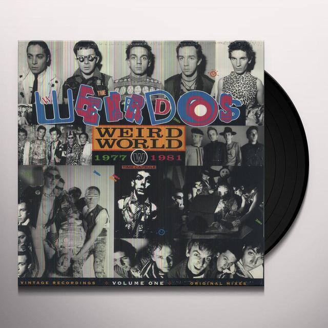 Weirdos WEIRD WORLD 1 Vinyl Record