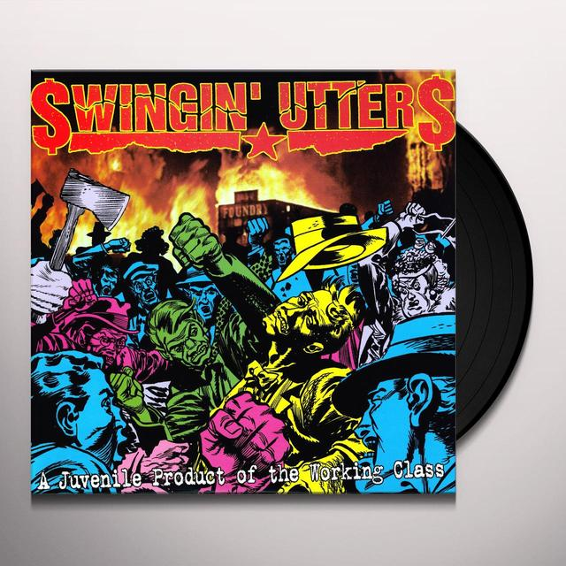 Swingin' Utters JUVENILE PRODUCT OF WORKING CLASS Vinyl Record