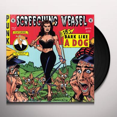 Screeching Weasel BARK LIKE DOG Vinyl Record