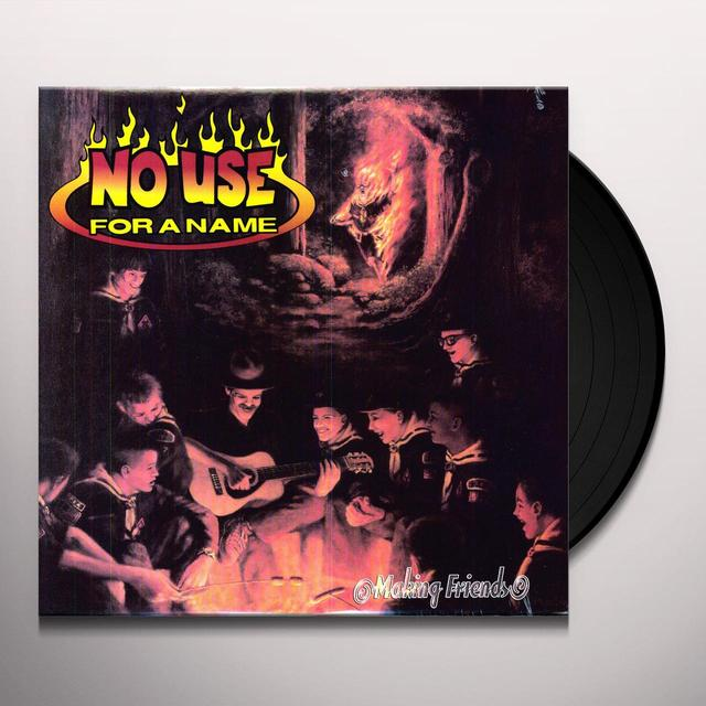 No Use For A Name MAKING FRIENDS Vinyl Record