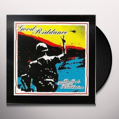 Good Riddance BALLADS FROM REVOLUTION Vinyl Record