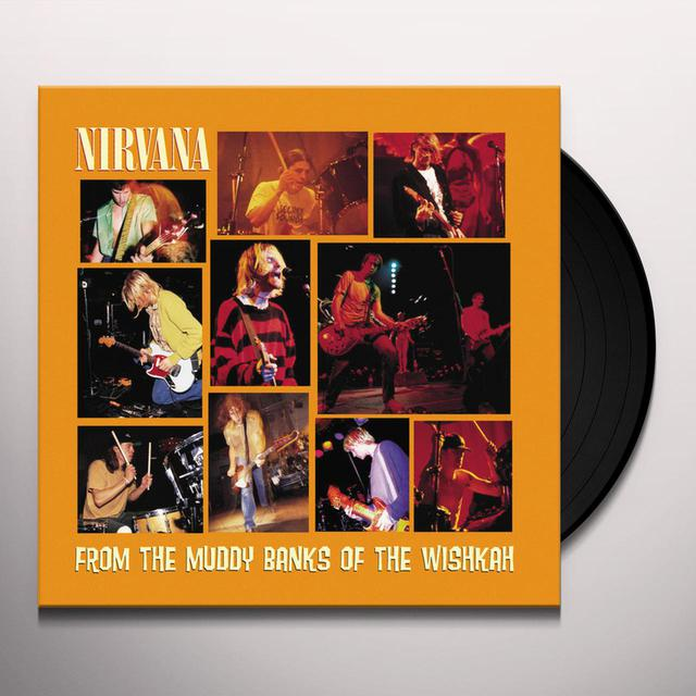 Nirvana FROM THE MUDDY BANKS OF THE WISHKAH Vinyl Record