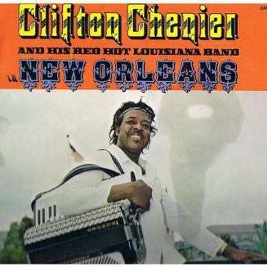 Clifton Chenier / Red Hot Louisiana Band NEW ORLEANS Vinyl Record