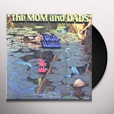 MOMS & DADS BLUE HAWAII Vinyl Record