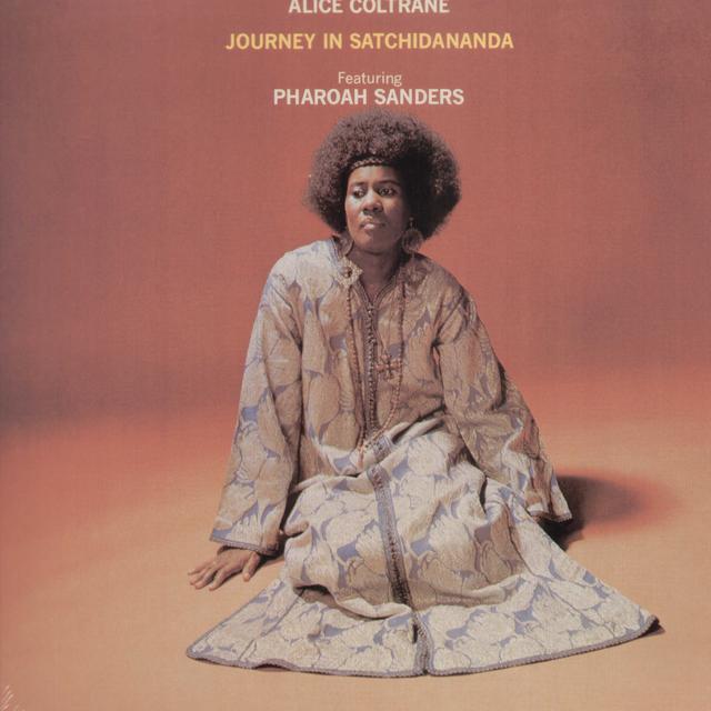 Alice Coltrane JOURNEY IN SATCHIDANANDA Vinyl Record