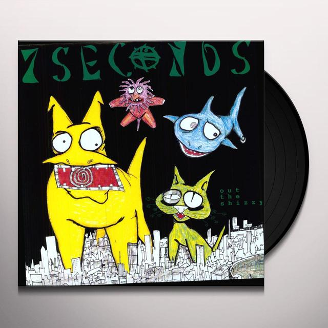 7Seconds OUT THE SHIZZY Vinyl Record