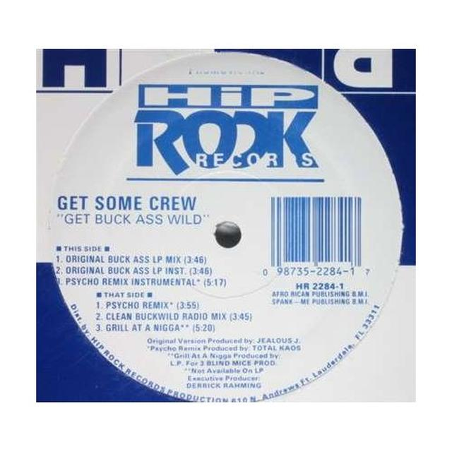 Get Some Crew GET BUCK ASS WILD Vinyl Record