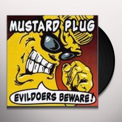 Mustard Plug EVILDOERS BEWARE Vinyl Record