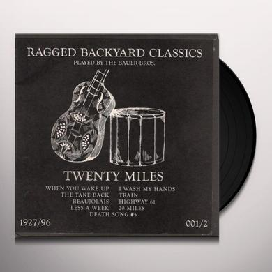 20 Miles RAGGED BACKYARD CLASSICS Vinyl Record